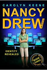 Identity Revealed: Book Three in the Identity Mystery Trilogy (Nancy Drew (All New) Girl Detective 35) Kindle Edition