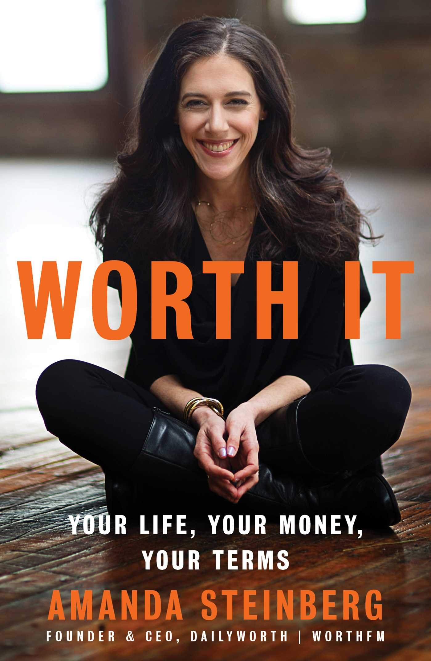 d1befdd740 Worth It: Your Life, Your Money, Your Terms: Amanda Steinberg ...