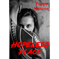 Hopeless Place: Dark romance
