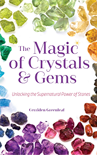 Amazon crystal healing revealed the exciting secret to using the magic of crystals and gems unlocking the supernatural power of stones fandeluxe Choice Image