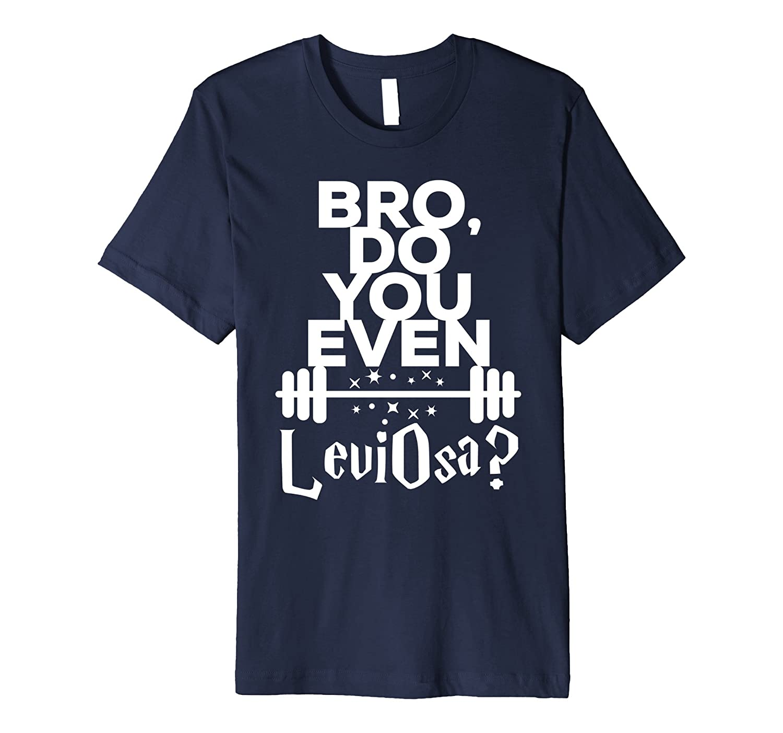 Bro, Do You Even LeviOsa New White Premium T-shirt