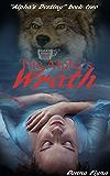 The Alpha's Wrath (The Alpha's Destiny Book 2)