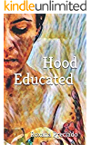 Hood Educated