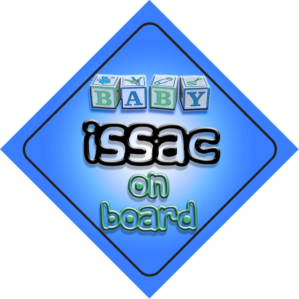 newborn baby Baby Boy Issac on board novelty car sign gift present for new child