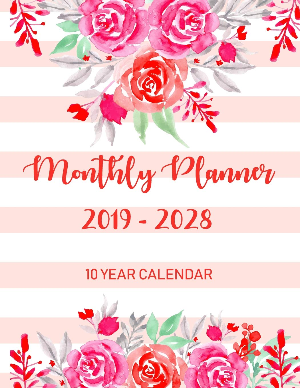 10 Year Calendar Monthly Planner 2019 - 2028: Monthly ...