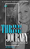 Thrive In The Journey: The Only Way Out is Through