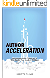 Author Acceleration: Overcome Author Obstacles and Write Books Your Readers Will Love