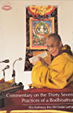 Commentary on the Thirty Seven Practices of Bodhisattva