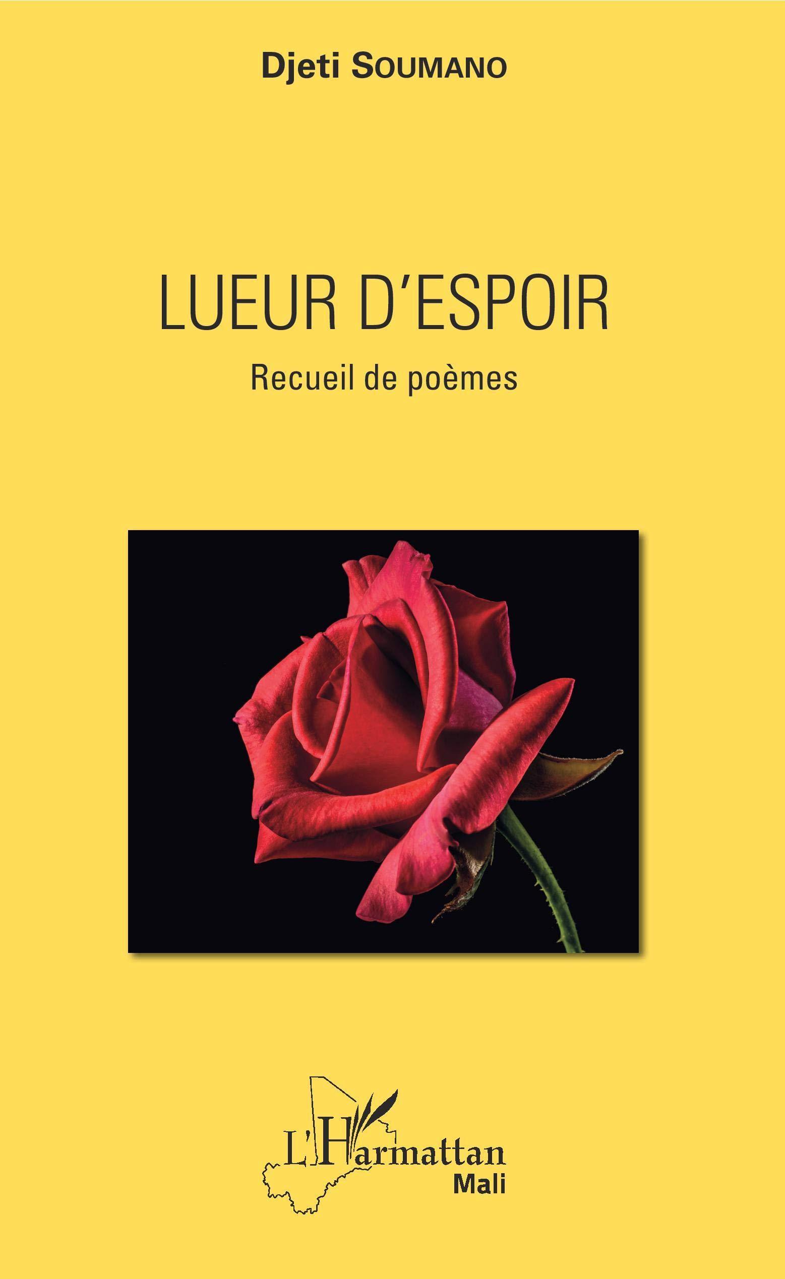 Lueur Despoir Recueil De Poèmes Amazones Djeti Soumano