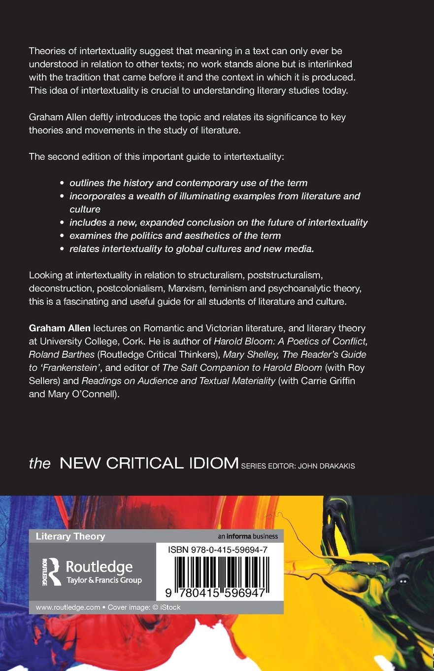 a0cfa99ff82 Intertextuality (The New Critical Idiom)  Amazon.co.uk  Graham Allen   9780415596947  Books