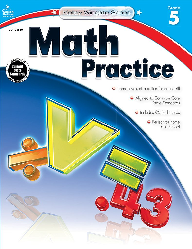 Workbooks harcourt math grade 4 practice workbook answers : Math Practice, Grade 5 (Kelley Wingate): Carson-Dellosa Publishing ...