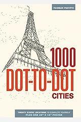 1000 Dot-to-Dot: Cities Paperback