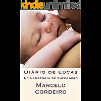 Diário de Lucas: Uma Historia de Superação
