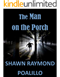 The Man on the Porch