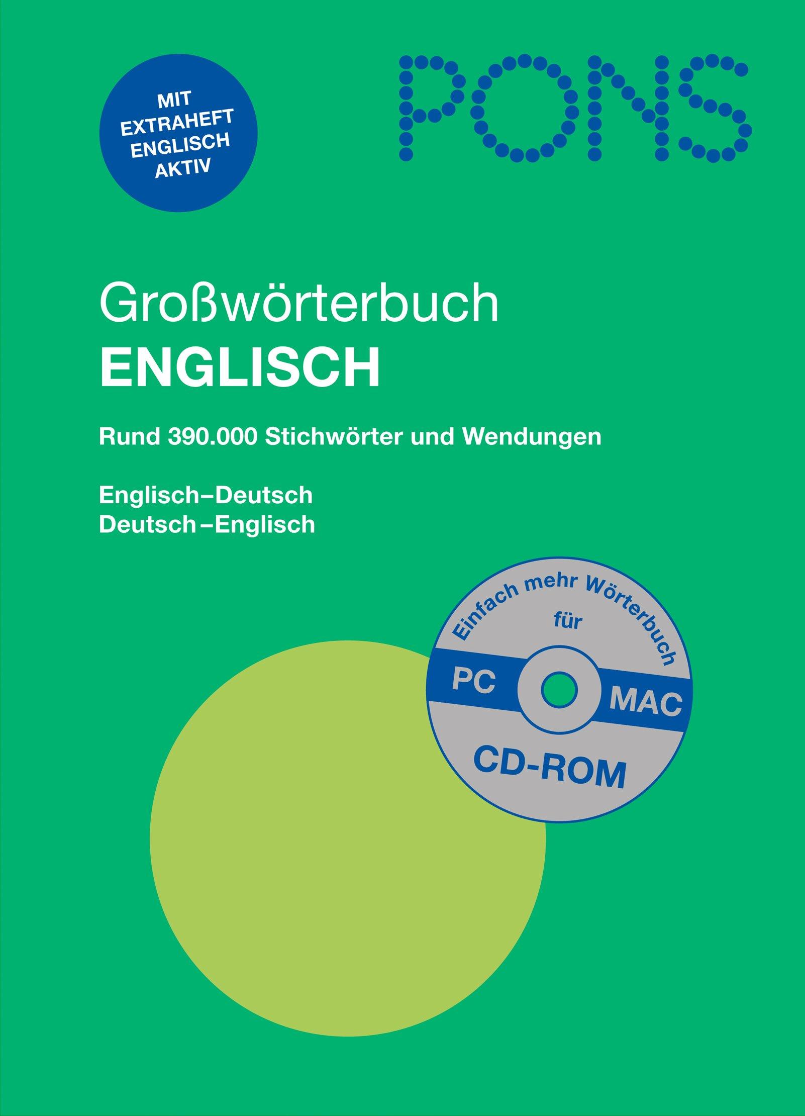 pons-grosswrterbuch-englisch-englisch-deutsch-deutsch-englisch-rund-390-000-stichwrter-und-wendungen-mit-cd-rom