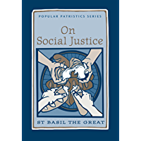 On Social Justice (Popular Patristics Series Book 38)