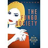 The Fungo Society (Quick Mystery Book 1)