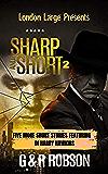 Sharp and Short Volume II: Five Short Stories Featuring Harry Hawkins