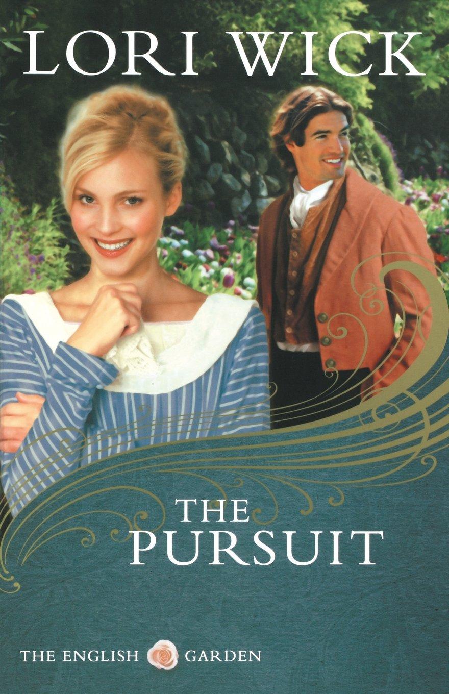 The Pursuit The English Garden Series 4 Wick Lori 9780736925327 Amazon Com Books