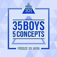 PRODUCE 101 JAPAN - 35 Boys 5 Concepts