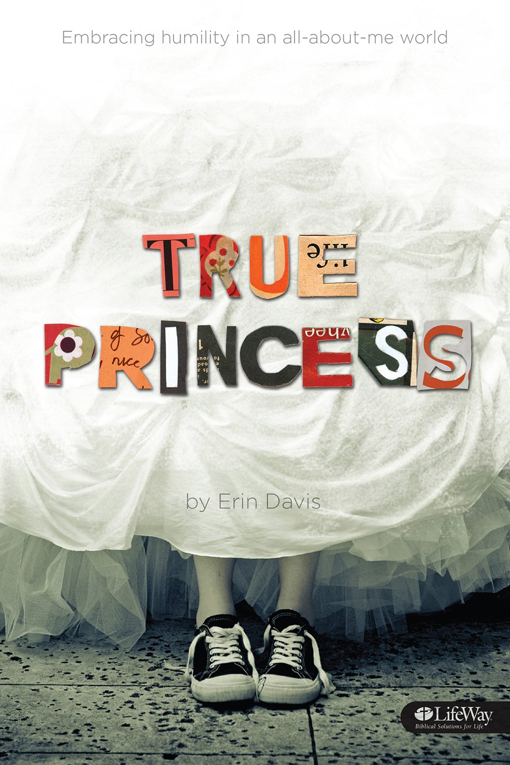 True Princess: Embracing Humility In an All-About-Me World