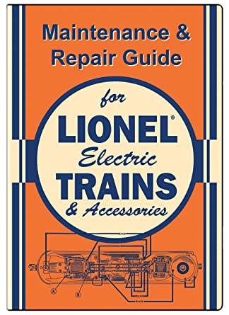 Amazon.com: Maintenance & Repair Guide for Lionel Electric ... on train seats, train engine diagrams, train suspension, train parts, train horn diagrams, train drawings, train battery,