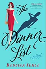 The Dinner List: A Novel Kindle Edition