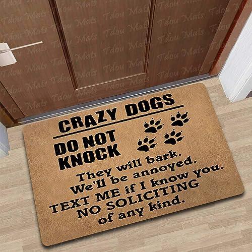 Cindy Anne Dog Lover No Soliciting Doormat Crazy Dogs Do Not Knock Doormat Entrance Floor Mat Funny Doormat Rubber Non-Slip Doormat Decorative Indoor Outdoor Doormat 30 by 18 Inch