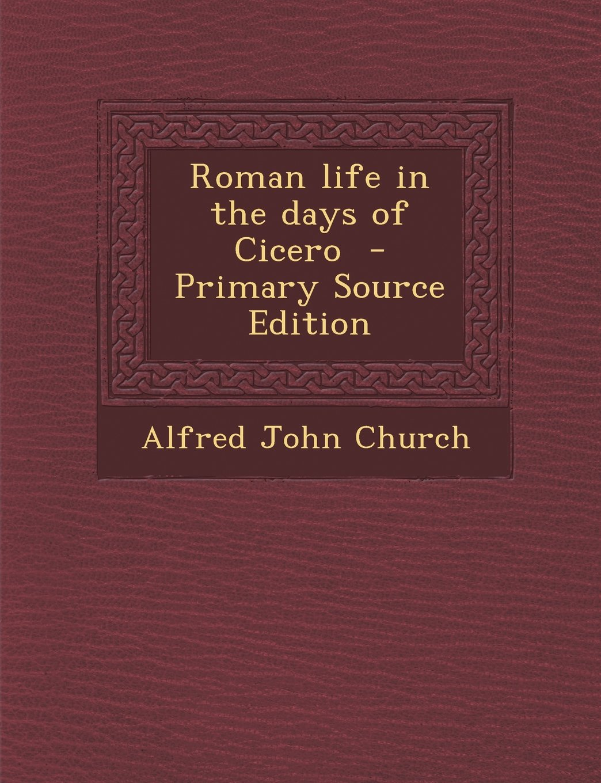 Roman Life in the Days of Cicero pdf epub