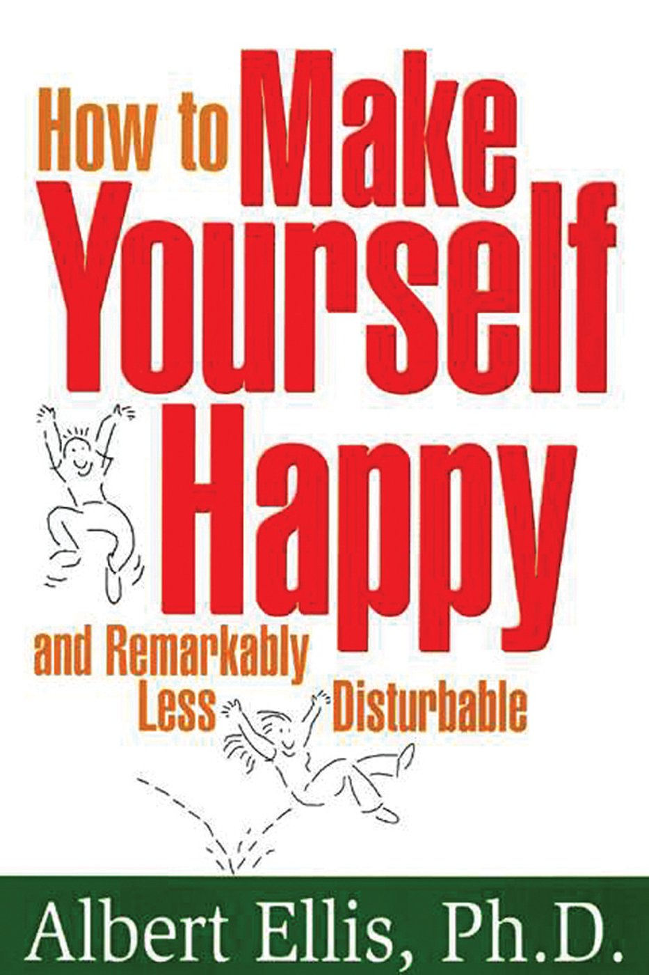 How To Make Yourself Happy: Amazon.es: Albert Ellis PhD: Libros en idiomas extranjeros