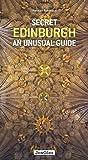 Secret Edinburgh - An Unusual Guide (Jonglez Secret Guides)