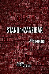 Stand on Zanzibar: The Hugo Award-Winning Novel Kindle Edition