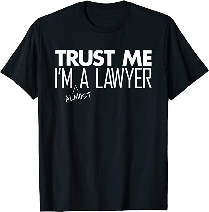 TRUST ME I/'M A SOLICITOR funny t shirts