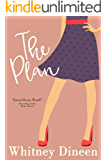 The Plan: A Sweet and Sexy Rock Star Romantic Comedy (The Creek Water Series Book 3)