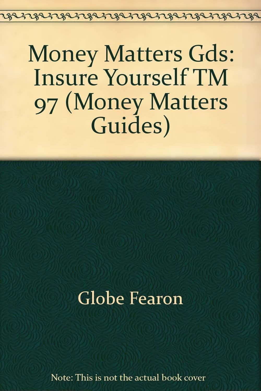 MONEY MATTERS GDS:INSURE YOURSELF TM 97 (FEARON/MONEY MATTERS) by FEARON