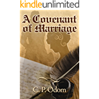A Covenant of Marriage: A Pride & Prejudice Variation