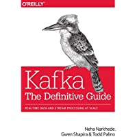 Kafka - The Definitive Guide