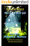 Annie's Story, Blessed With A Gift