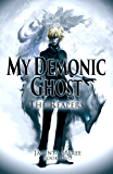 My Demonic Ghost: The Reapers #2