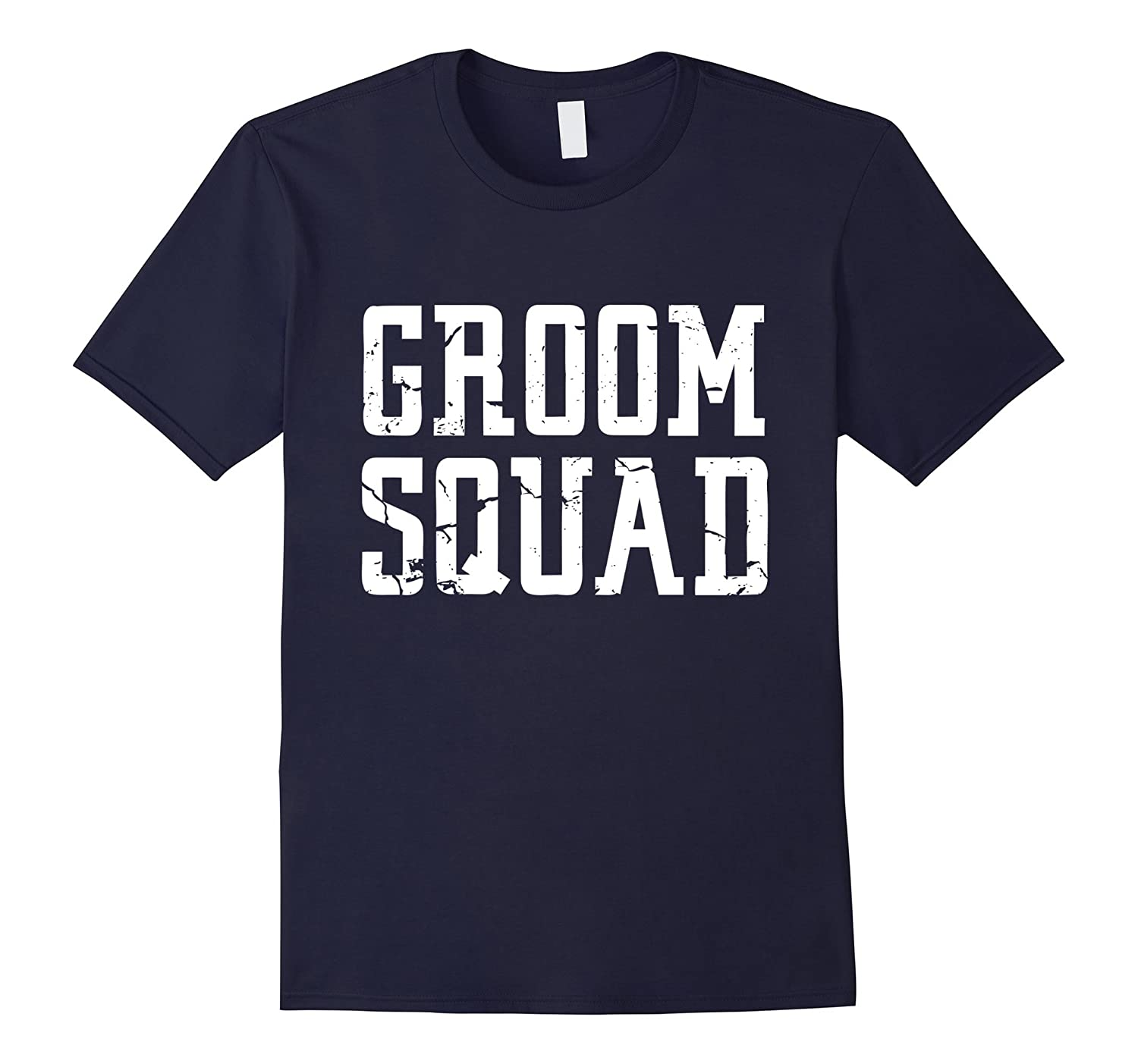 Groom Squad T-Shirt - Bridal Party Groomsmen Shirt-Vaci