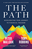 The Path: Accelerating Your Journey to Financial Freedom
