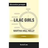 """Summary: """"Lilac Girls: A Novel"""" by Martha Hall Kelly 