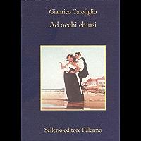 Ad occhi chiusi (Le indagini dell'avvocato Guerrieri Vol. 2) (Italian Edition) book cover