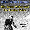 Mail Order Bride: The Amish Widow and the Cowboy Father