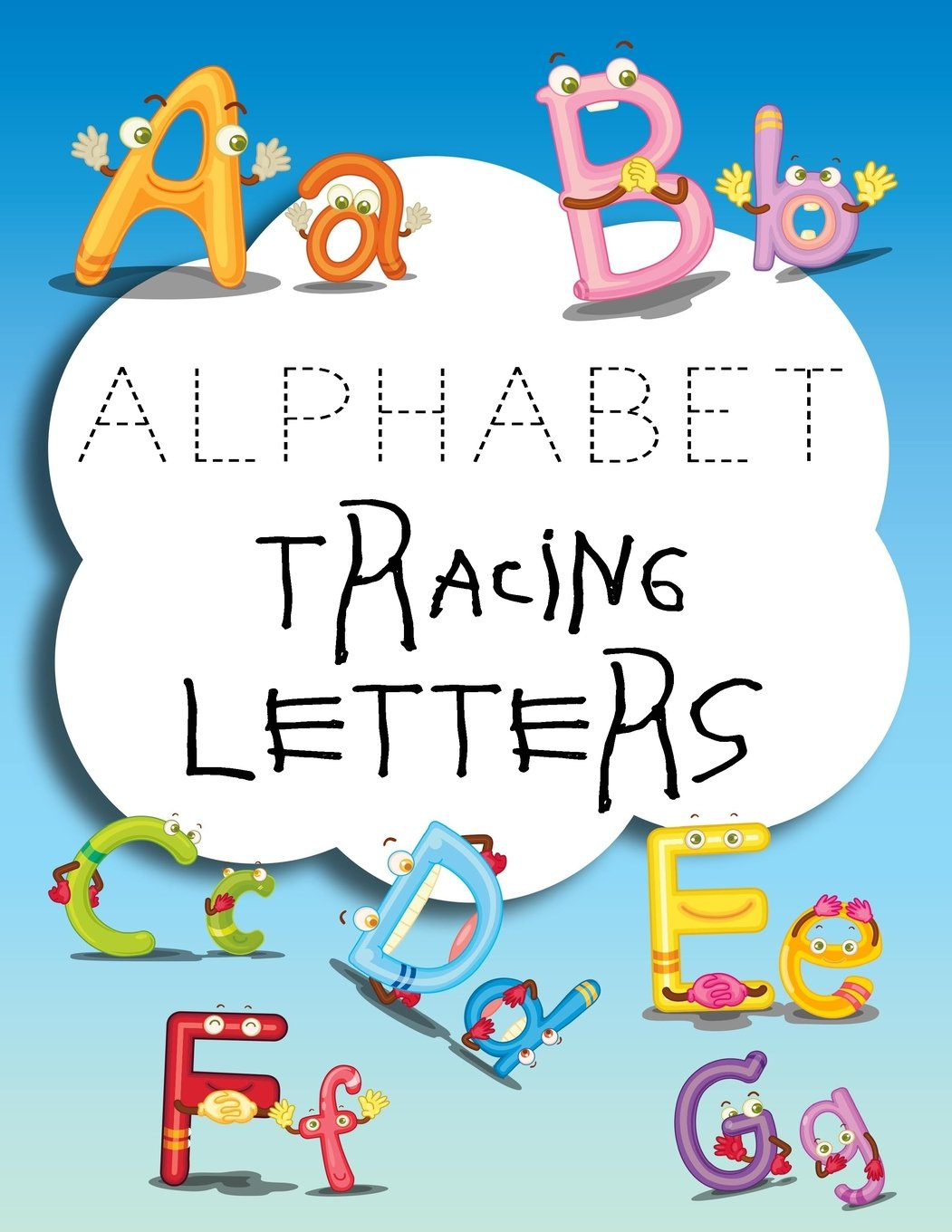 """Alphabet Tracing Letters: Letter Tracing Practice Book For Preschoolers, Kindergarten (Printing For Kids Ages 3-5)(5/8"""" Lines, Dashed) pdf epub"""