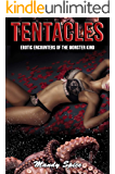 Tentacles: A Tentacle Alien Romance (Erotic Encounters of the Monster Kind Book 3)