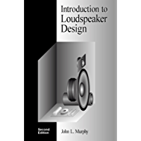 Introduction to Loudspeaker Design: Second Edition (English Edition)