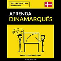 Aprenda Dinamarquês - Rápido / Fácil / Eficiente: 2000 Vocabulários Chave