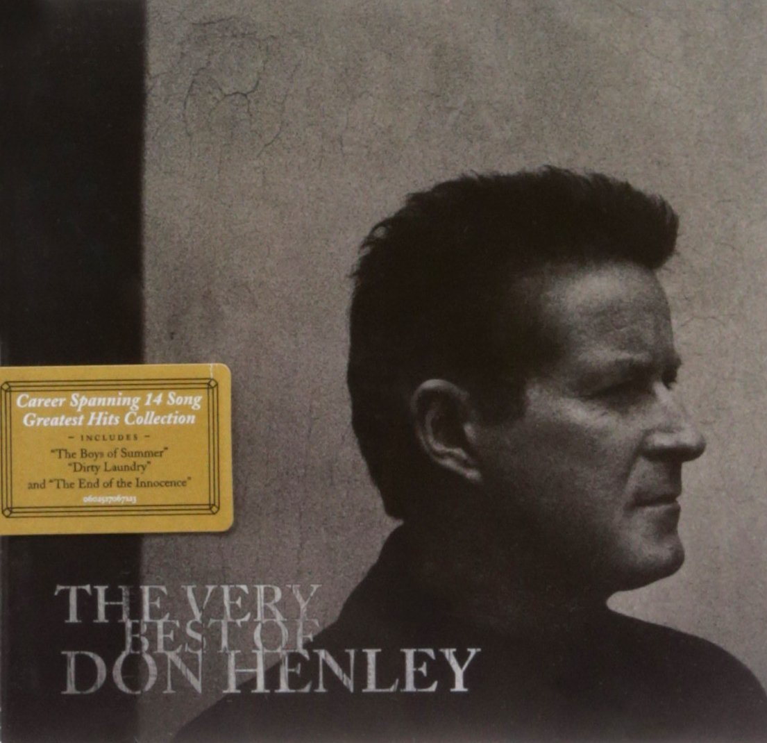 The Very Best Of Don Henley: Amazon.co.uk: Music