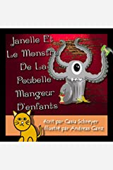 Janelle et le monstre de la poubelle mangeur d'enfants (French Edition) Kindle Edition